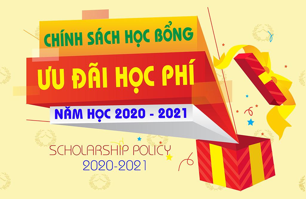 Chính sách học bổng ưu đãi học phí năm học 2020 - 2021